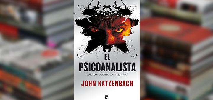 """Portada del libro """"El Psicoanalista"""" (The Analyst) de John Katzenbach"""