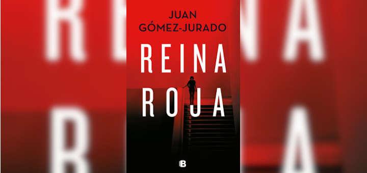 Reseña: Reina Roja - Juan Gómez - Jurado